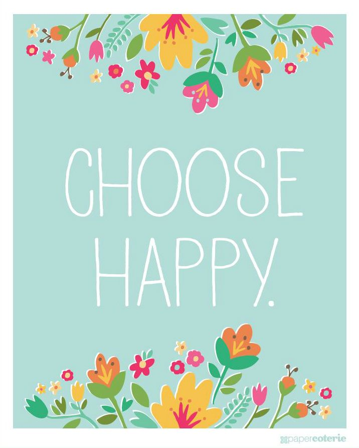 Happy Quotes Choose Happy Free Printable Hall Of Quotes