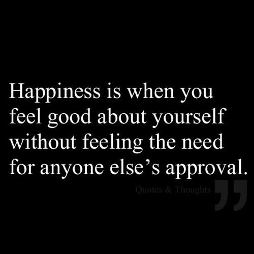 Quotes About Happiness Happiness Is When You Feel Good About