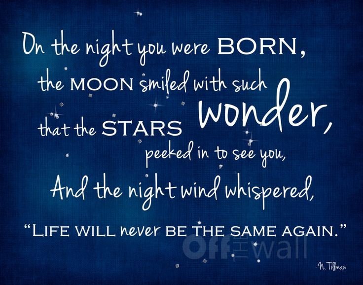 Inspiring Quotes About Life On The Night You Were Born Hall