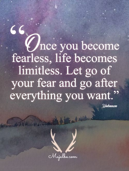 Positive Quotes Become Fearless Love Quotes Hall Of Quotes