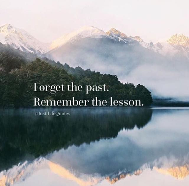 Forget The Past Quotes: Positive Quotes : Forget The Past.....