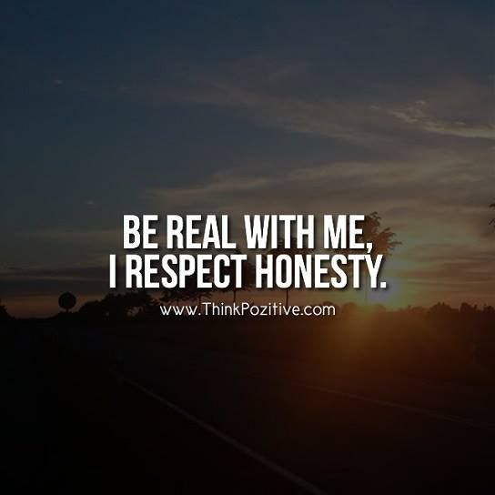 Honesty Quotes   Positive Quotes I Respect Honesty Hall Of Quotes Your