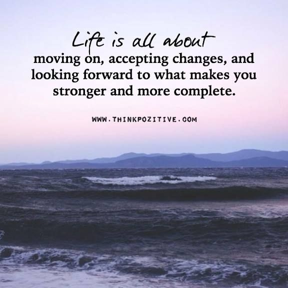 Positive Quotes Life Is All About Moving On Hall Of Quotes