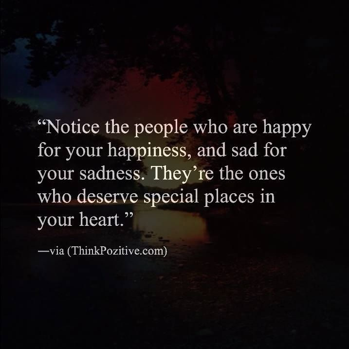 Quotes About People Who Notice: Positive Quotes : Notice The People Who Are Happy For Your