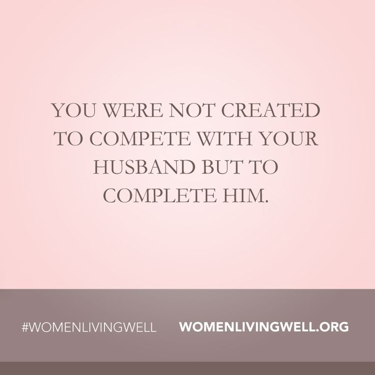 Love Quotes To Your Husband Fair Quotes About Love  You Were Not Created To Compete With Your