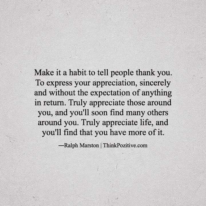 Positive Quotes Make It A Habit To Tell People Thank You To Amazing Quotes About Appreciating Life