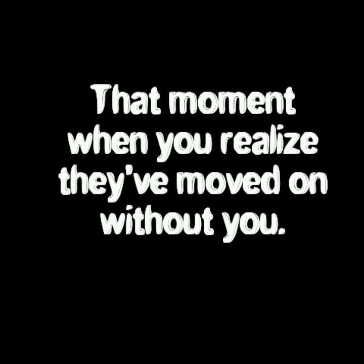 Breaking Up And Moving On Quotes That Moment When You Realize They