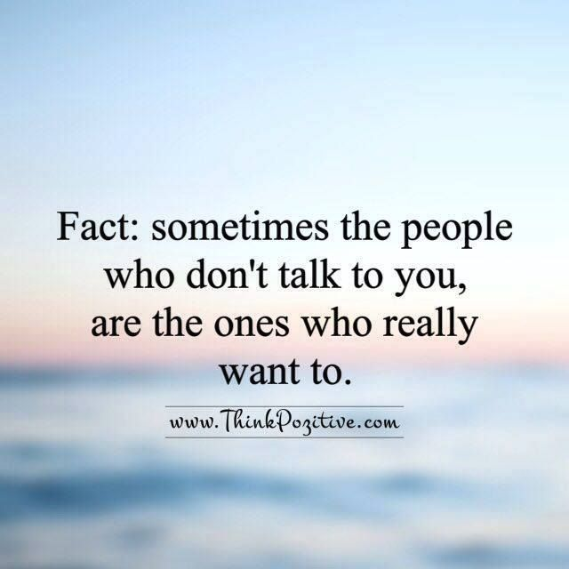Positive Quotes Fact Sometimes The People Who Dont Talk To You