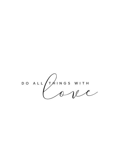 Quote Love Unique Positive Quotes  Do All Things With Love Inspirational Quote Wall