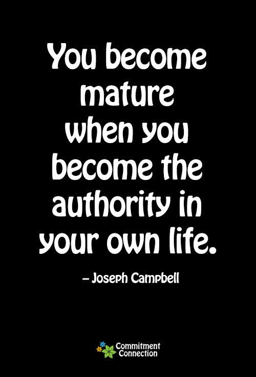Maturity Quotes Gorgeous Love Quotes  You Become Mature When You Become The Authority In