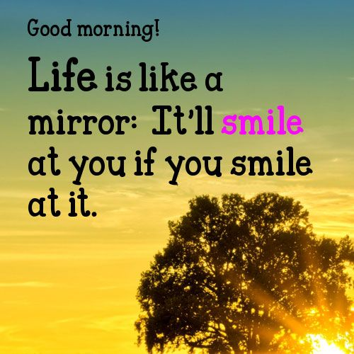 Happy Quotes Good Morning And Smile Hall Of Quotes