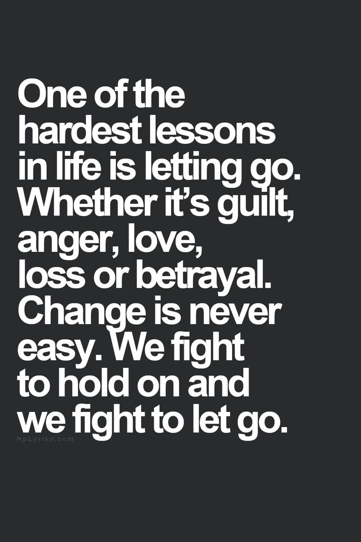 Quote Of Life Positive Quotes  Letting Go Hall Of Quotes  Your Daily