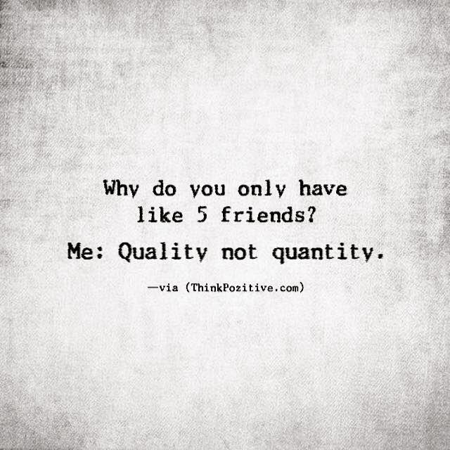 me quality not quantity via thinkpozitiv