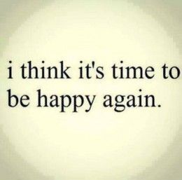 Quotes About Moving On And Being Happy Entrancing Quotes About Happiness  Inspirational Quotes About Moving On