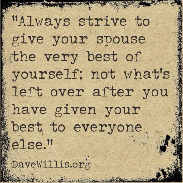 Quotes About Love Give Your Spouse The Very Best Of Yourself