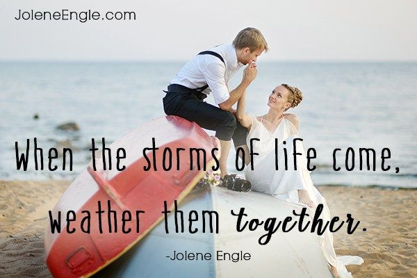 Quotes About Love Weather The Storms Of Life Together Hall Of