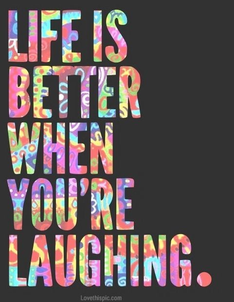 Quotes About Happiness It Makes Me Laugh When Cruel Awful People