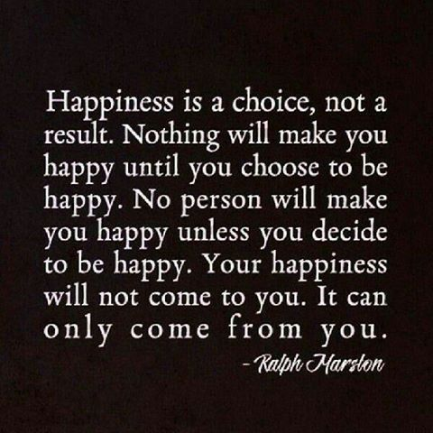 How To Be Happy In Life Quotes Best Quotes About Happiness  Your Happiness Will Not Come To Youit