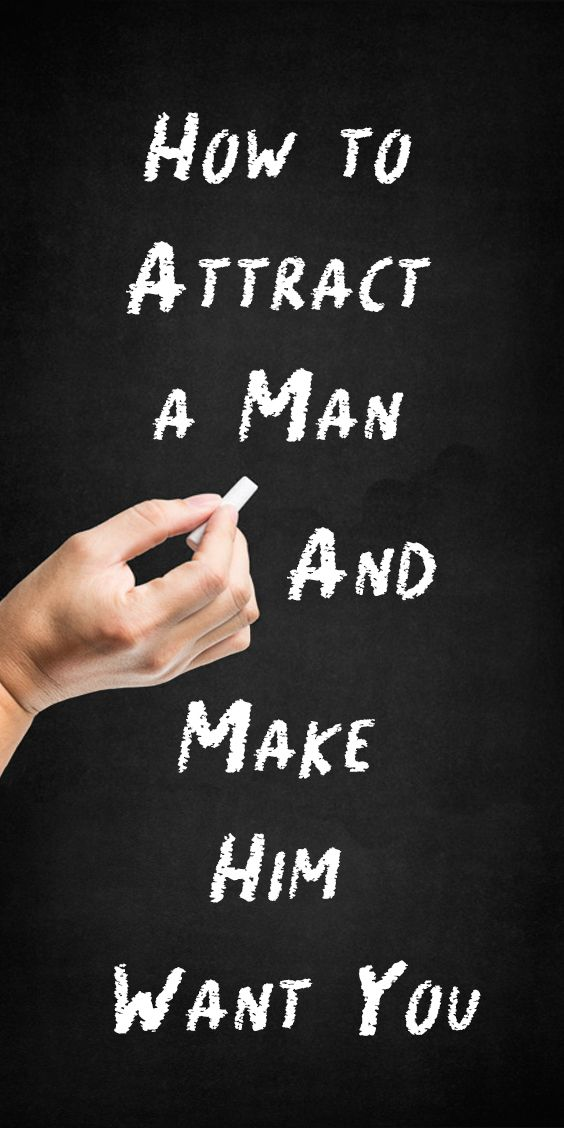 Quotes Of The Day U2013 Description. How To Attract A Man And Make Him Want You Awesome Ideas