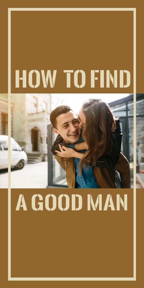 Love Quotes How To Find A Good Man Hall Of Quotes Your Daily