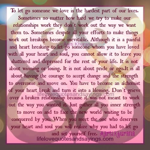Breaking Up and Moving On Quotes : To Let Go Is To Set Yourself ...