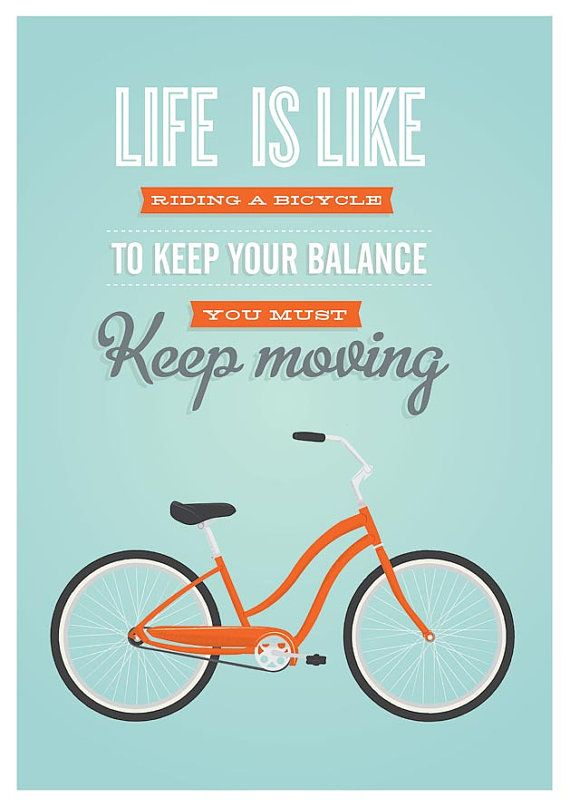 Poster Quotes About Life Amazing Breaking Up And Moving On Quotes  Bicycle Art Print Bike Poster