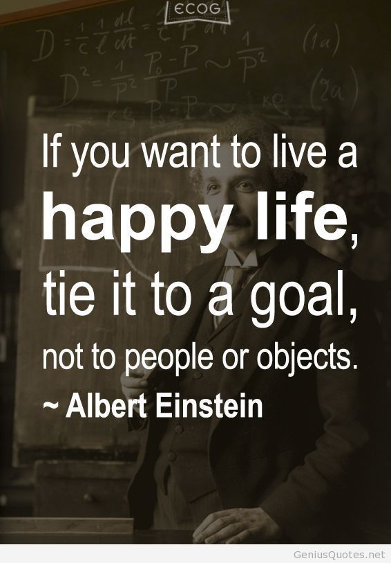"Happy Life Inspirational Quotes Endearing Happy Quotes  ""If You Want To Live A Happy Life Tie It To A Goal"