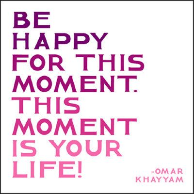 Live In The Moment Quotes | Happy Quotes Live In The Moment Hall Of Quotes Your Daily