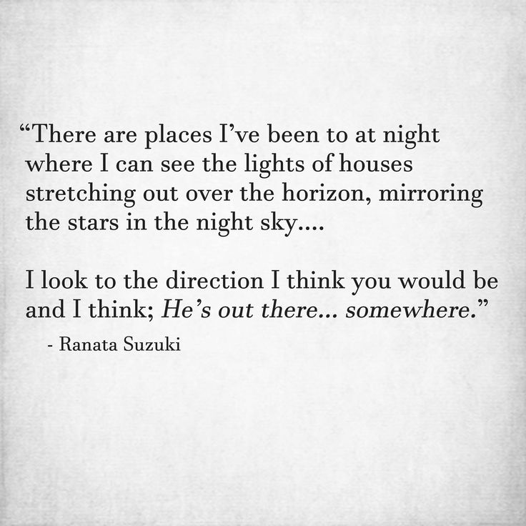 Love Quotes There Are Places Ive Been To At Night Where I Can