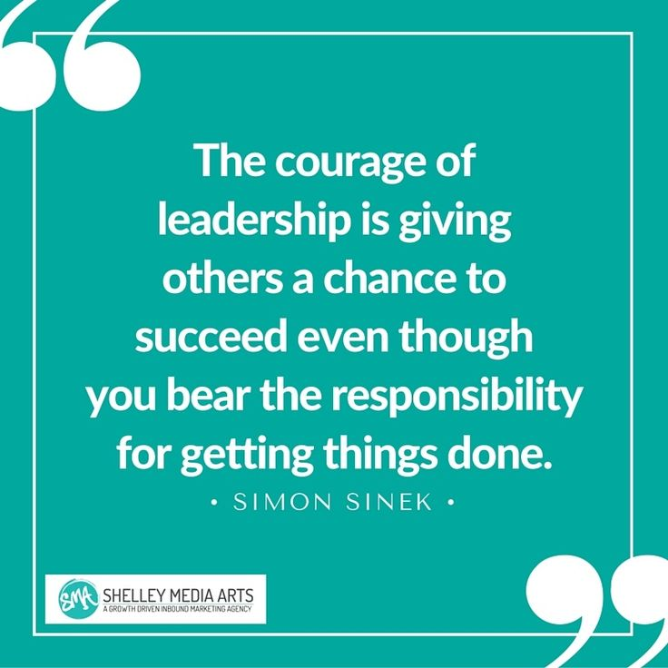 Quotes Hard Work Success The Courage Of Leadership Is Giving