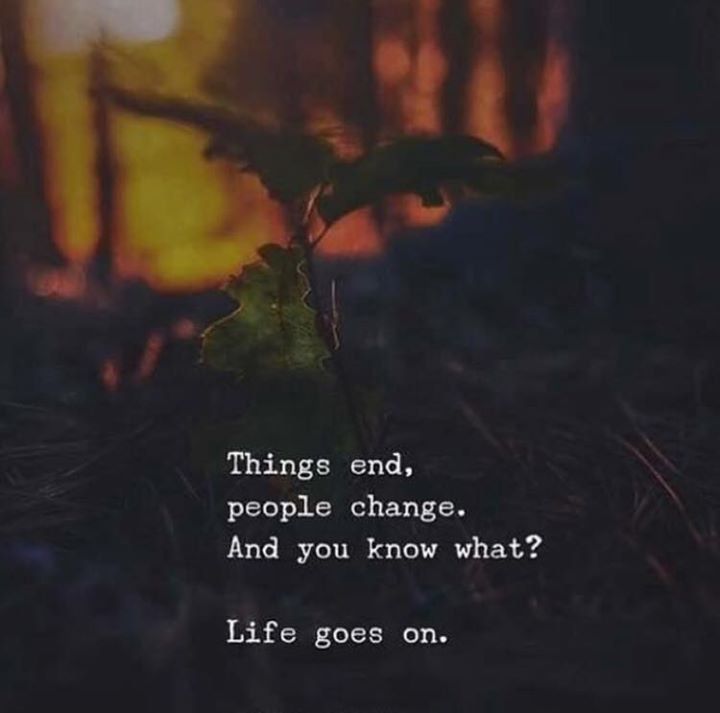 Inspiring Quotes About Life Things End People Change Hall Of