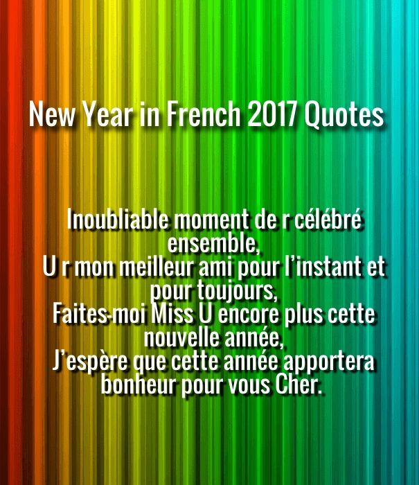 Happy New Year 2018 Quotes Happy New Year 2017 French Quotes