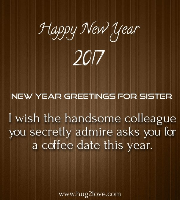 quotes of the day description new year 2017 wishes for sister
