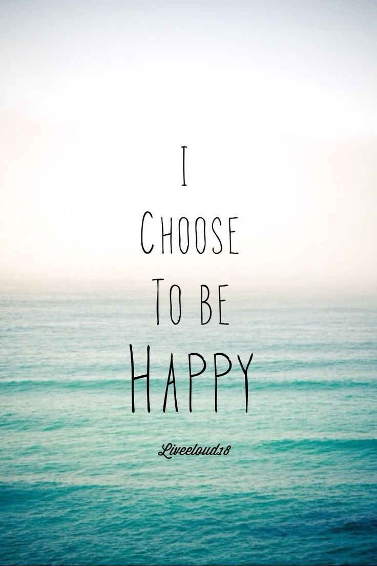 Happy Quotes Positive Affirmation For Women I Choose To Be Happy