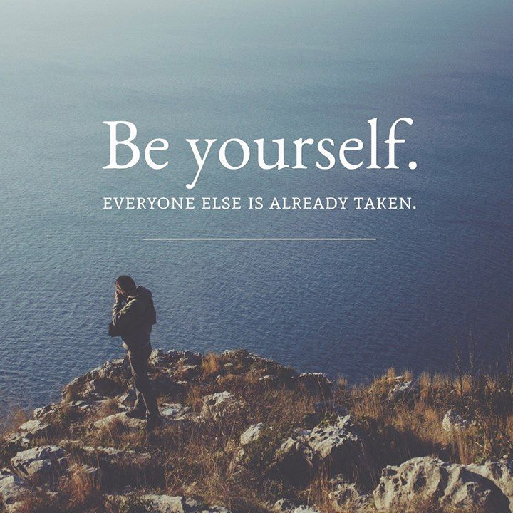 Positive Quotes Be Yourself Everyone Else Is Already Taken