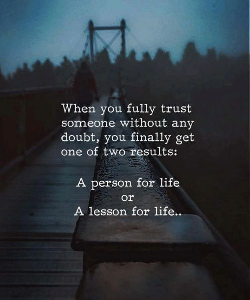 Positive Quotes : when you fully trust someone without any ... Life Quotes And Sayings For Facebook