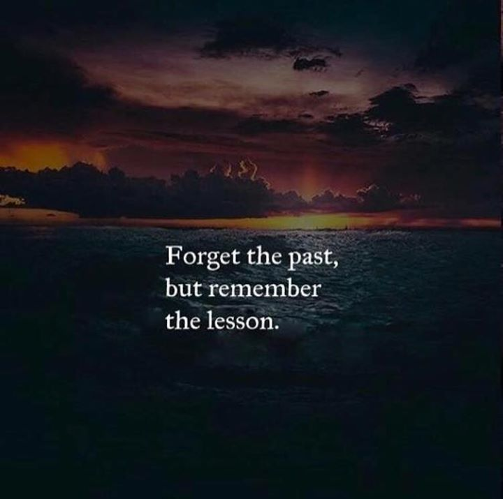 Positive Quotes : Forget The Past..