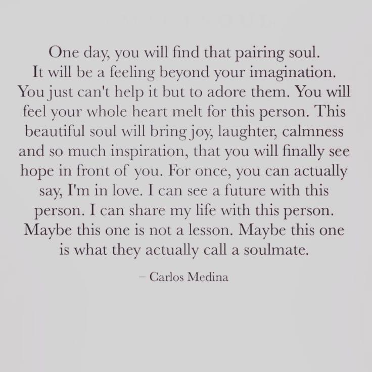 Soulmate And Love Quotes Carlos Medina Quote Words Soulmate Soul