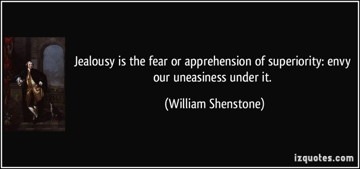 Jealousy Quotes: Jealousy Is The Fear Or Apprehension Of