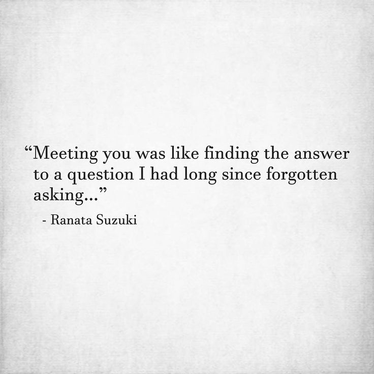"""Quotes About Long Lost Love: Love Quotes : """"Meeting You Was Like Finding The Answer To"""