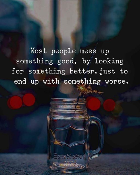 Messing Up In Quotes About Life: Positive Quotes : Most People Mess Up Something Good By