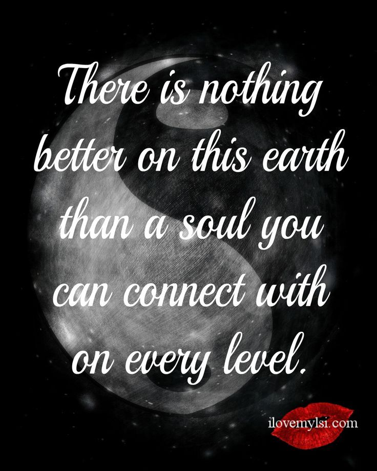 Soulmate And Love Quotes There Is Nothing Better On This Earth Than