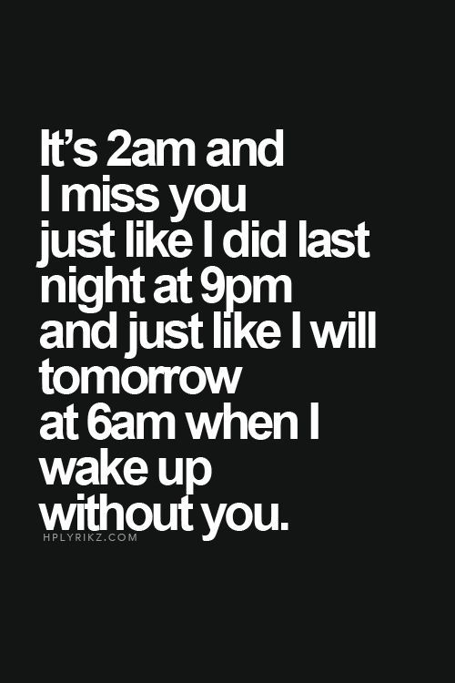 Soulmate And Love Quotes Slept Missing Youwoke Up Still Doit So