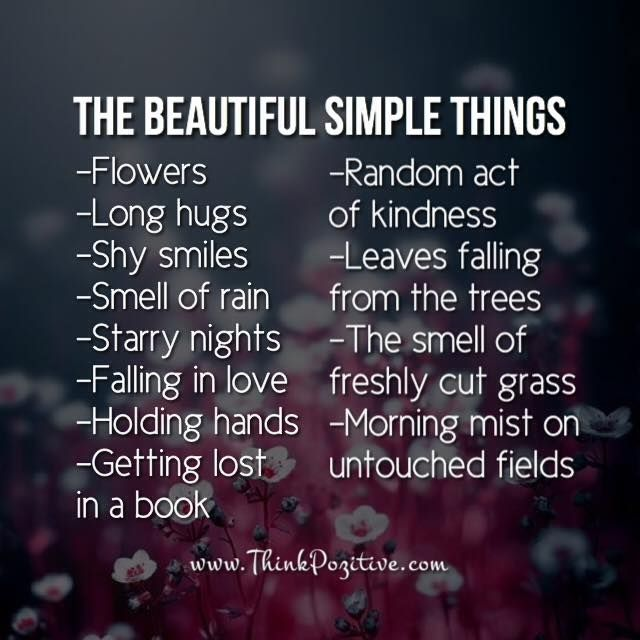 Positive Quotes Beautiful Simple Things Hall Of Quotes Your