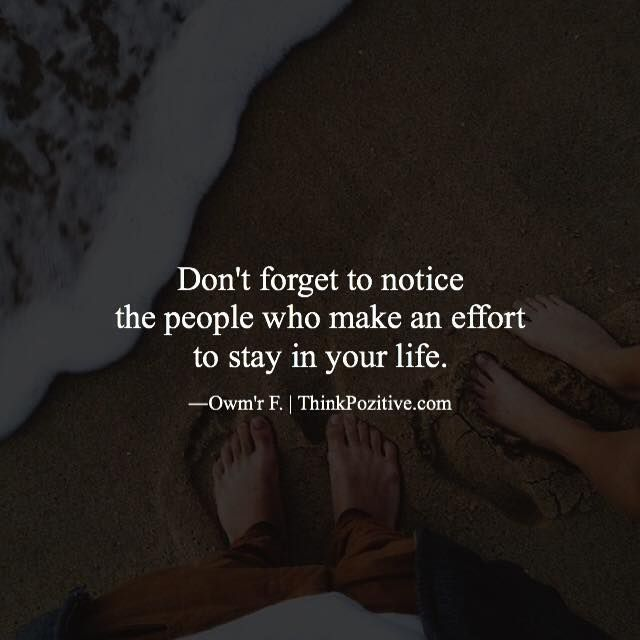 Quotes About People Who Notice: Positive Quotes : Don't Forget To Notice The People Who