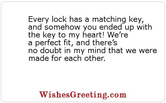 Love Quotes Every Lock Has A Matching Key And Somehow You Ended