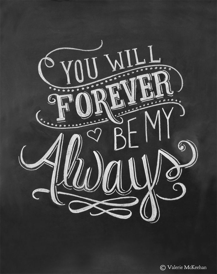 Love Quotes Wedding Print You Will Forever Be My Always Love