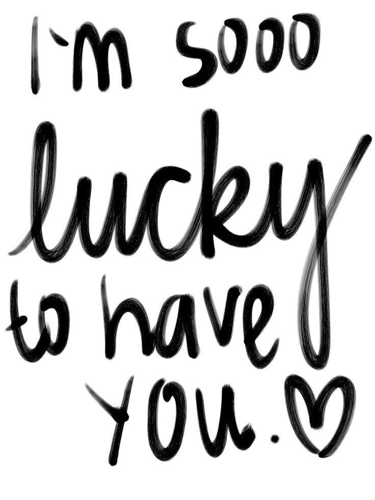 Love Quotes Im Sooo Lucky To Have You Hall Of Quotes Your