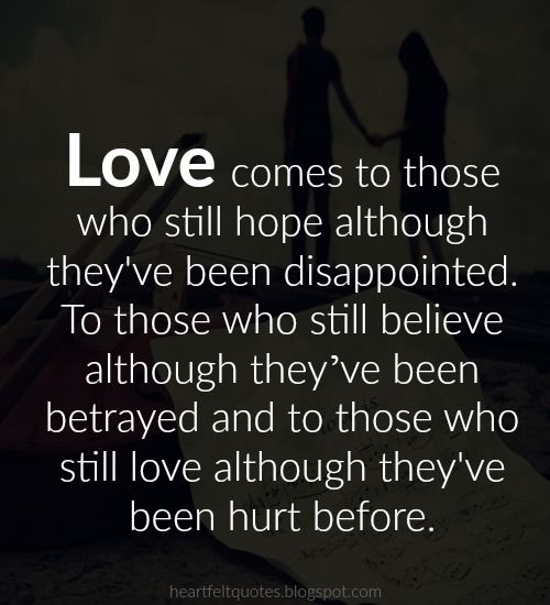 Love Quotes Love Comes To Those Who Still Hope Although Theyve