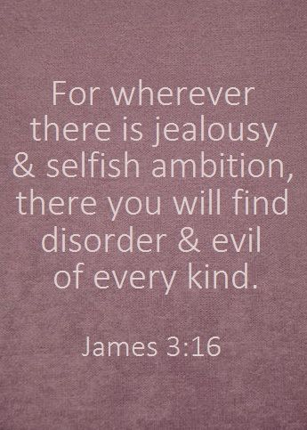 Jealousy Quotes For Wherever There Is Jealousy And Selfish
